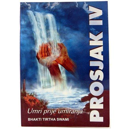 Prosjak IV: Umri prije umiranja