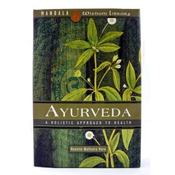 Ayurveda: A hollistic approach to health