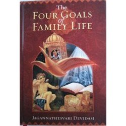 The Four Goals of Family Life