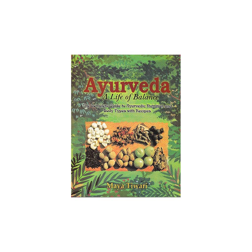 AYURVEDA, A LIFE OF BALANCE