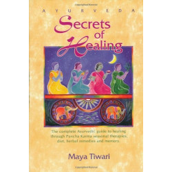 Ayurveda Secrets of Healing...