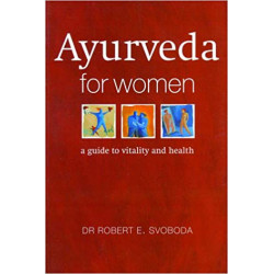 Ayurveda for Women - Robert...