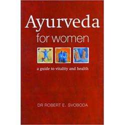 Ayurveda for Women - Robert...
