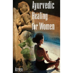 Ayurvedic Healing for Women...