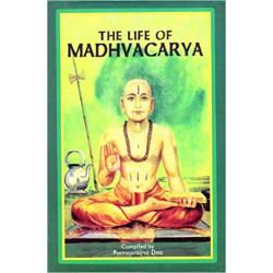 The Life of Madhvacarya -...