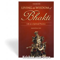 Living the wisdom of bhakt...