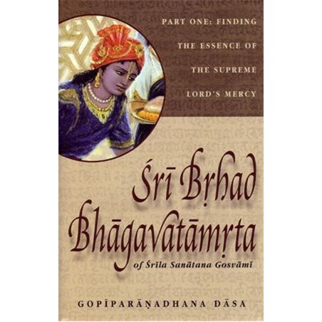 Sri Brhad Bhagavatamrta, Vol.1