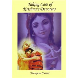 Taking Care of Krishna's Devotees