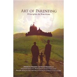 ART OF PARENTING: Principals & Practices